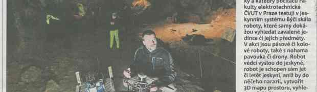 Naši vědci v jeskyni Býčí skála zkouší roboty, kteří najdou zavalené lidi i věci